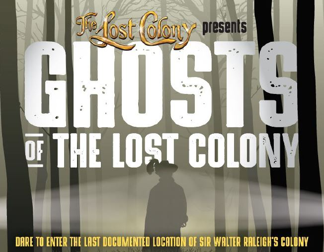 Ghosts of the Lost Colony 2019